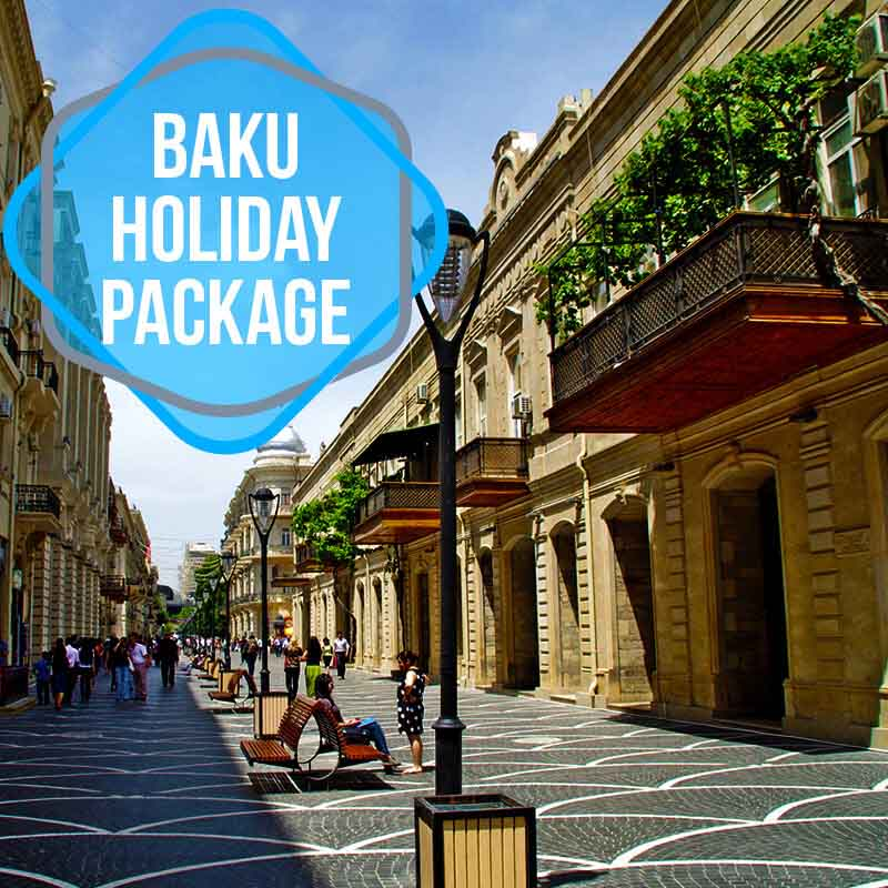 800x800 Baku Holiday Package Copy